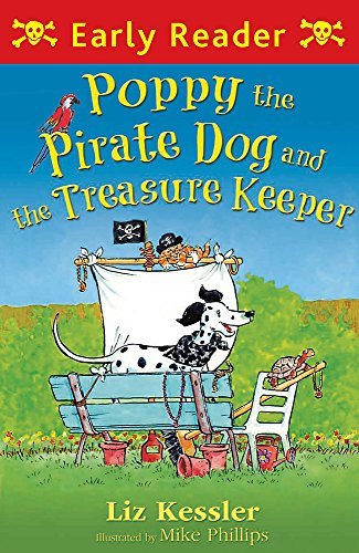9781444003772: Poppy the Pirate Dog and the Treasure Keeper (Early Reader)