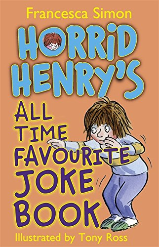 9781444004458: Horrid Henry's All Time Favourite Joke Book