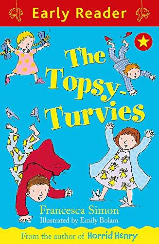 The Topsy-Turvies (Early Reader): Simon, Francesca