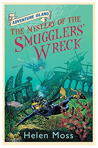9781444005356: The Mystery of the Smugglers' Wreck (Adventure Island)