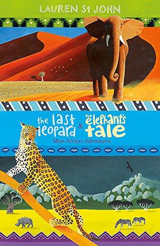 The Last Leopard and The Elephant's Tale: St John, Lauren