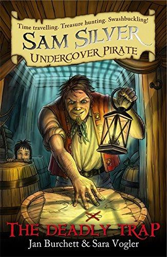 The Deadly Trap: Book 4 (Sam Silver: Burchett, Jan and