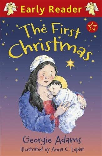 The First Christmas (Early Reader): Adams, Georgie