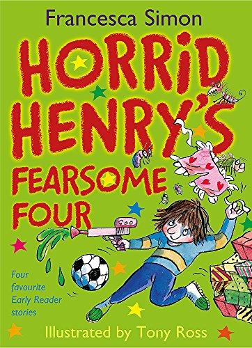 9781444006575: Horrid Henry's Fearsome Four (Horrid Henry (Hardcover))