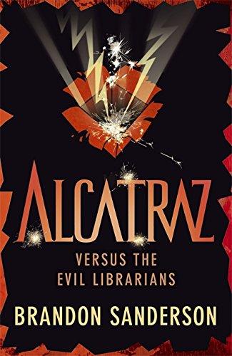 9781444006681: Alcatraz versus the Evil Librarians