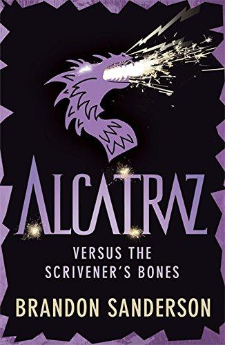 9781444006698: Alcatraz Versus the Scrivener's Bones