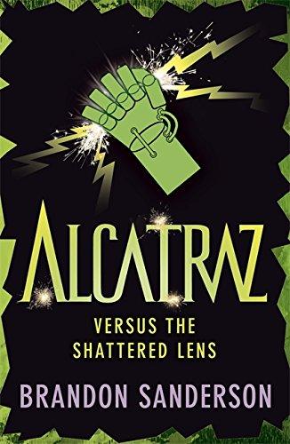 9781444006711: Alcatraz versus the Shattered Lens