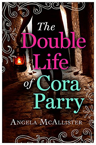 The Double Life of Cora Parry: McAllister, Angela