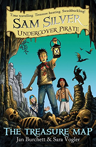 The Treasure Map (Sam Silver Undercover Pirate): Burchett, Jan, Vogler,