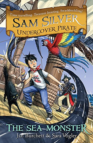The Sea Monster (Sam Silver Undercover Pirate): Burchett, Jan, Vogler,