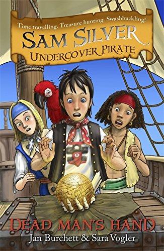 Dead Man's Hand (Sam Silver Undercover Pirate): Burchett, Jan, Vogler,