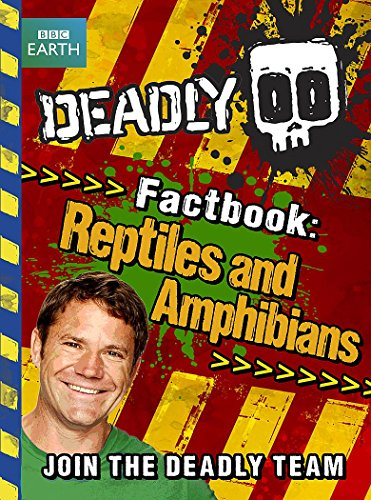 9781444008319: Deadly Factbook 3: Reptiles and Amphibians