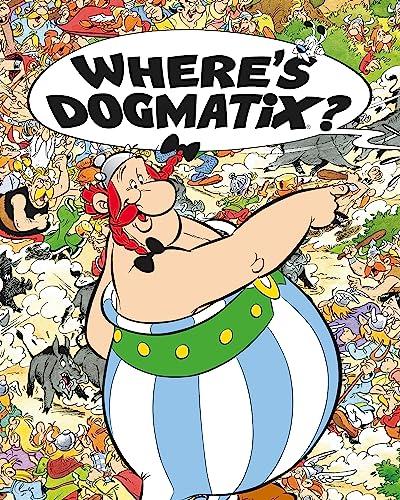 9781444008432: Where's Dogmatix? (Asterix)