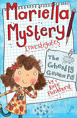 9781444008883: The Ghostly Guinea Pig: Book 1 (Mariella Mystery)
