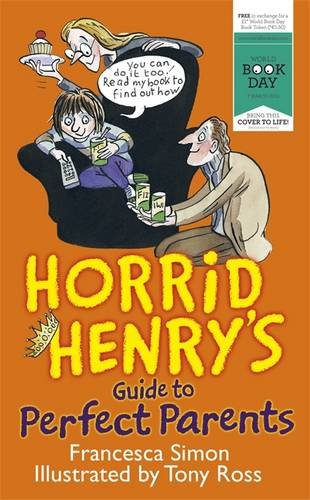 Horrid Henry's Guide to Perfect Parents: Simon, Francesca