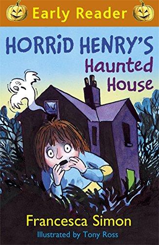 Horrid Henry's Haunted House (Horrid Henry Early Reader): Simon, Francesca