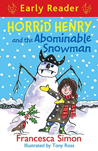 9781444009095: Horrid Henry and the Abominable Snowman (Early Reader)