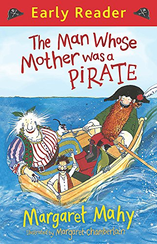 9781444009255: The Man Whose Mother Was a Pirate (Early Reader)