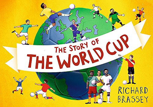 9781444009460: The Story of the World Cup
