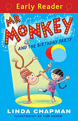 Mr Monkey and the Birthday Party (Early Reader): Chapman, Linda