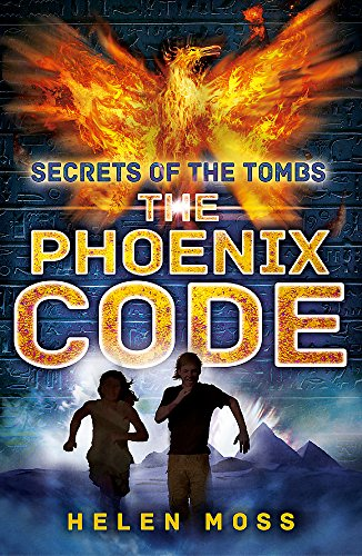 9781444010398: Secrets of the Tombs 1: The Phoenix Code