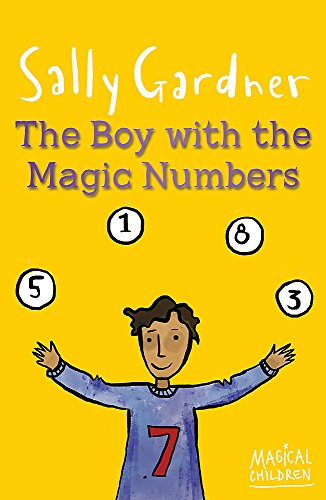 9781444011661: The Boy with the Magic Numbers (Magical Children)