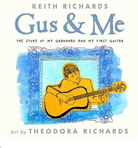 Gus and Me: Keith Richards