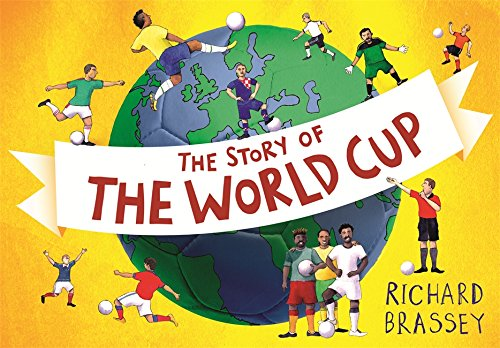 9781444013481: The Story of the World Cup