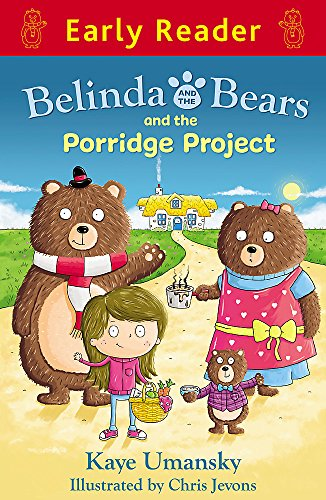 9781444013498: Belinda and the Bears and the Porridge Project (Early Reader)