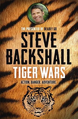 01 Tiger Wars (Falcon Chronicles 1): Backshall, Steve