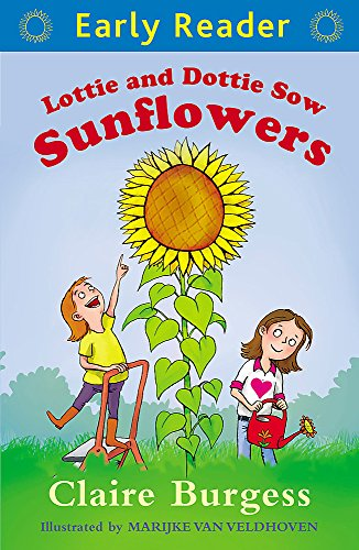 9781444014693: Lottie and Dottie Sow Sunflowers (Early Reader)