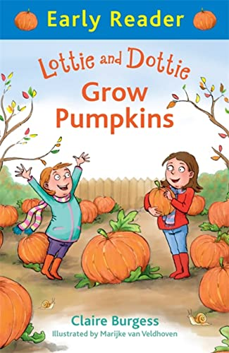 9781444014716: Lottie and Dottie Grow Pumpkins (Early Reader)