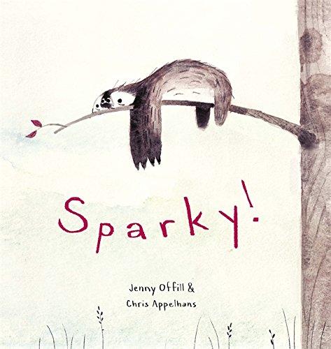 Sparky!: Offill, Jenny