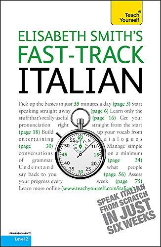 9781444100396: Teach Yourself Fast-track Italian (Teach Yourself Instant Courses)
