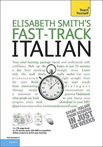 9781444100402: Teach Yourself Fast-track Italian (Teach Yourself Instant Courses)