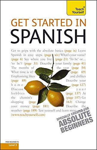 9781444100679: Teach Yourself Get Started in Spanish (Teach Yourself Beginner's Languages)