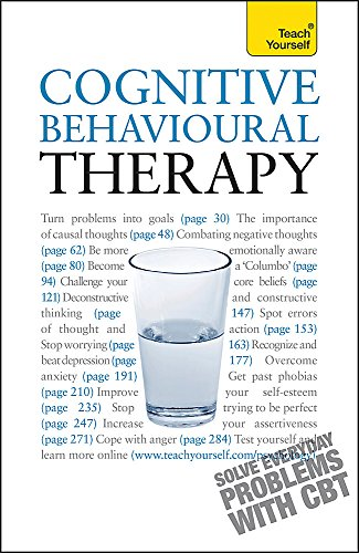 9781444100891: Teach Yourself Cognitive Behavioural Therapy (Teach Yourself - General)