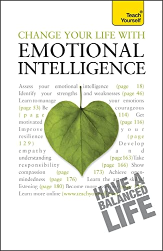 9781444100945: Change Your Life With Emotional Intelligence: Teach Yourself