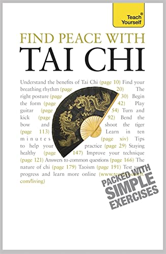 9781444101119: Find Peace With Tai Chi (Teach Yourself)