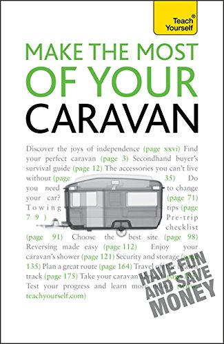9781444101157: Make the Most of Your Caravan: Teach Yourself