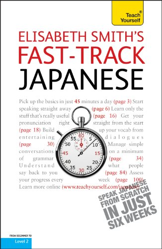 9781444101225: Teach Yourself Fast-track Japanese (Teach Yourself Instant Courses)