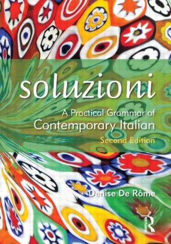 9781444101256: Soluzioni: A Practical Grammar of Contemporary Italian (Routledge Concise Grammars)