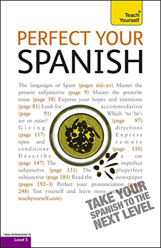 Teach Yourself Perfect Your Spanish (Teach Yourself Improve Your...) (9781444102024) by [???]