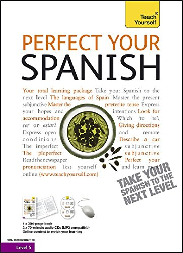 9781444102031: Teach Yourself Perfect Your Spanish (Teach Yourself Improve Your...)