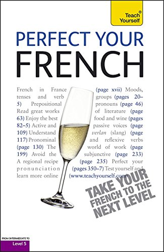 9781444102055: Teach Yourself Perfect Your French (Teach Yourself Improve Your...)