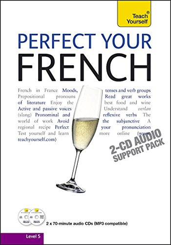 9781444102079: Teach Yourself Perfect Your French: Audio Support (Teach Yourself Improve Your...)