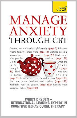 9781444102215: Manage Anxiety Through Cbt