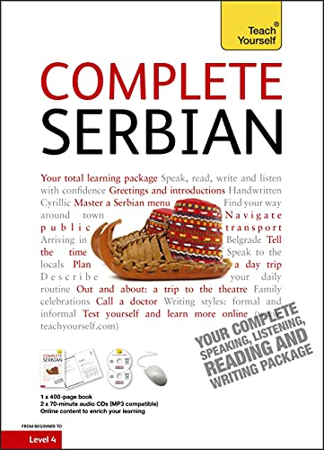 9781444102314: Complete Serbian Beginner to Intermediate Book and Audio Course: Learn to Read, Write, Speak and Understand a New Language with Teach Yourself (Teach Yourself Complete)