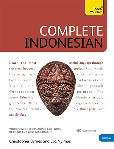 9781444102338: Complete Indonesian Beginner to Intermediate Course: Learn to read, write, speak and understand a new language (Teach Yourself)