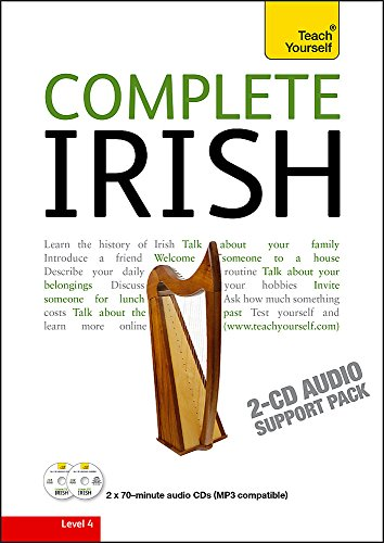 9781444102451: Complete Irish Beginner to Intermediate Course: Audio Support: Learn to Read, Write, Speak and Understand a New Language with Teach Yourself